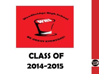 CLASS OF  2014-2015