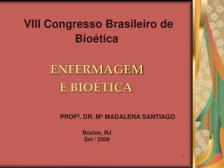 VIII Congresso Brasileiro de Bio tica