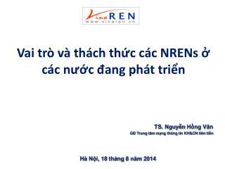 Vai trò và thách thức các NRENs ở các nước đang phát triển