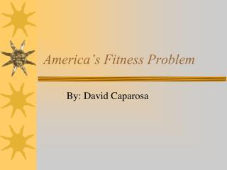 America's Fitness Problem