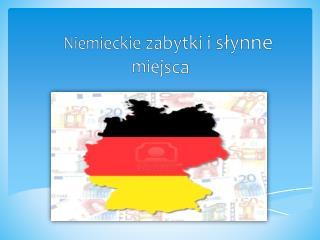 Niemieckie zabytki i s?ynne miejsca