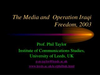 The Media and  Operation Iraqi Freedom, 2003
