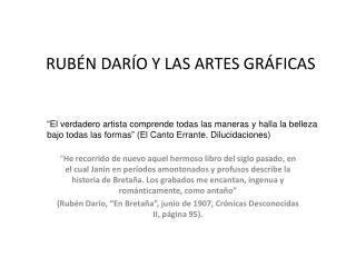 RUBÉN DARÍO Y LAS ARTES GRÁFICAS