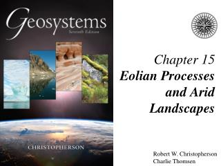 Chapter 15 Eolian Processes and Arid Landscapes