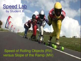 Speed Lab by Student X
