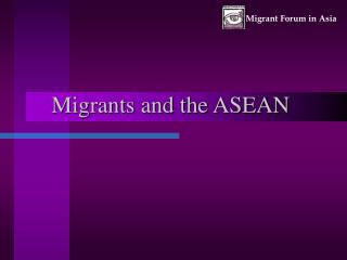 Migrants and the ASEAN