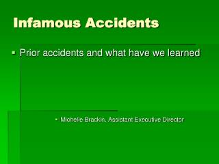 Infamous Accidents