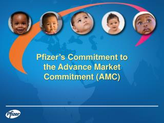 Pfizer's Commitment to  the Advance Market Commitment (AMC)