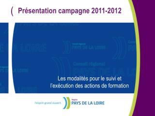 Pr sentation campagne 2011-2012