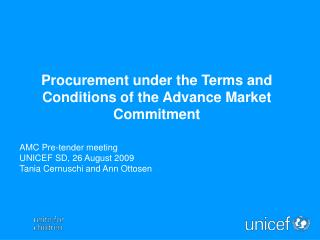 Procurement under the Terms and Conditions of the Advance Market Commitment