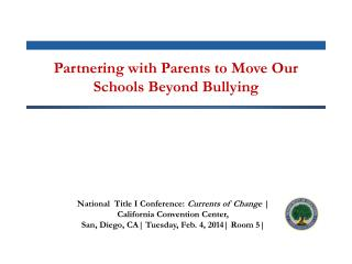 Partnering with Parents to Move Our Schools Beyond Bullying
