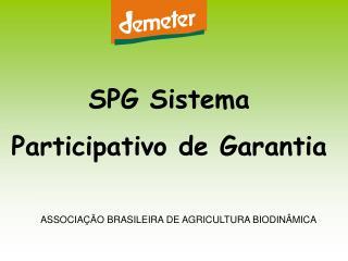 SPG Sistema  Participativo de Garantia