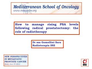 How to manage rising PSA levels following radical prostatectomy: the role of radiotherapy
