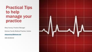 Practical Tips to help manage your practice