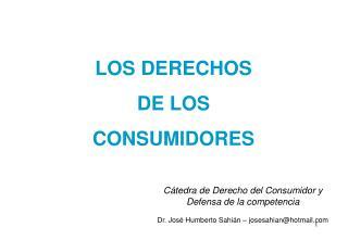 LOS DERECHOS  DE LOS  CONSUMIDORES