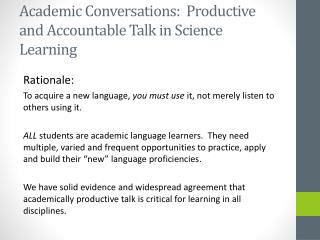 Academic Conversations:  Productive and Accountable Talk in Science Learning