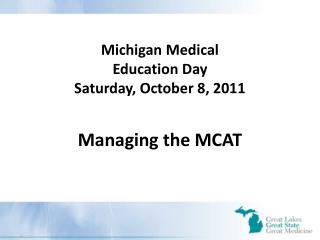 Michigan Medical Education Day Saturday, October 8, 2011