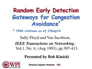 Random Early Detection  Gateways for Congestion Avoidance *