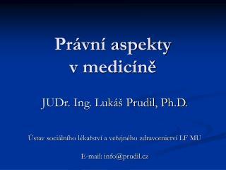 Právní aspekty               v medicíně