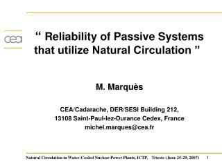 """  Reliability of Passive Systems that utilize Natural Circulation "" M. Marquès"