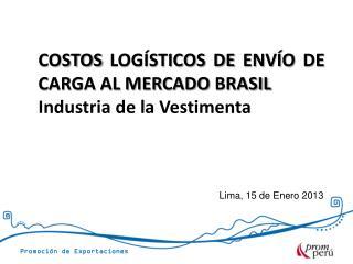 Lima, 15 de Enero 2013