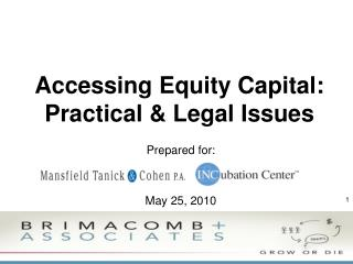 Accessing Equity Capital: Practical & Legal Issues