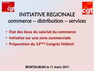 INITIATIVE REGIONALE commerce – distribution – services