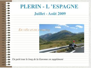 PLERIN - L'ESPAGNE Juillet - Août 2009