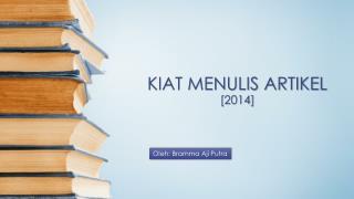 KIAT MENULIS  ARTIKEL [2014]