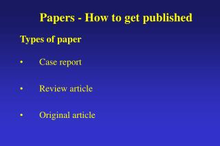 Papers - How to get published