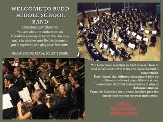 WELCOME TO RUDD MIDDLE SCHOOL BAND