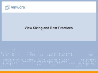 View Sizing and Best Practices