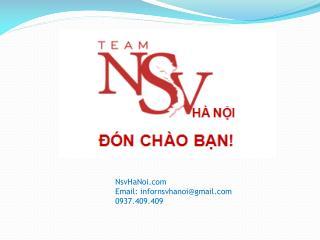 NsvHaNoi Email: infornsvhanoi@gmail 0937.409.409