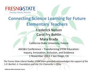 Frederick Nelson Carol Fry Bohlin Mara Brady California State University, Fresno