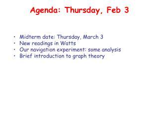 Agenda: Thursday
