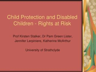 Child Protection and Disabled Children - Rights at Risk