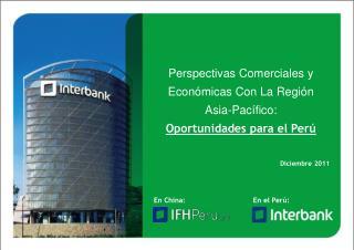 Perspectivas Comerciales y Económicas Con La Región Asia-Pacífico: Oportunidades para el Perú