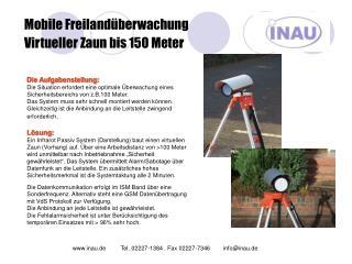 Mobile Freilandüberwachung Virtueller Zaun bis 150 Meter
