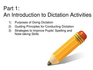 Part 1:  An Introduction to Dictation Activities