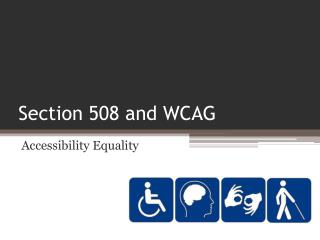 Section 508 and WCAG