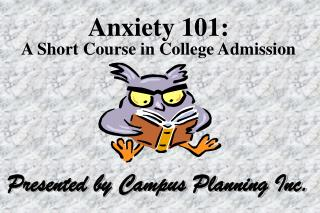 Anxiety 101: A Short Course in College Admission
