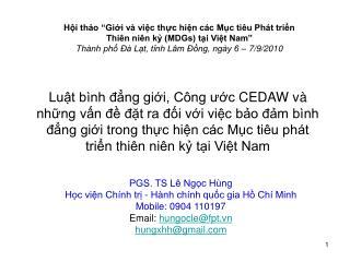 PGS. TS Lê Ngọc Hùng Học viện Chính trị - Hành chính quốc gia Hồ Chí Minh Mobile: 0904 110197
