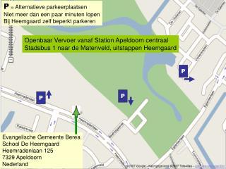Evangelische Gemeente Berea School De Heemgaard Heemradenlaan 125 7329 Apeldoorn Nederland