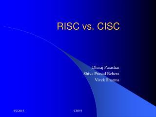 RISC vs. CISC