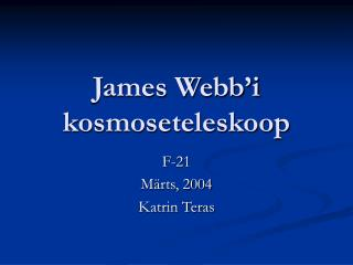 James Webb'i kosmoseteleskoop