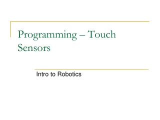 Programming   Touch Sensors