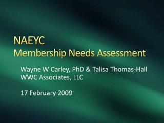NAEYC  Membership Needs Assessment
