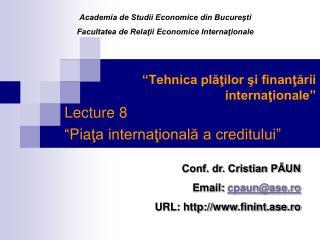 """""""Tehnica plăţilor şi finanţării internaţionale"""""""