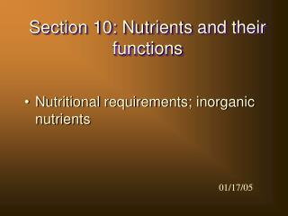 Section 10: Nutrients and their functions