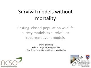 Survival models without  mortality